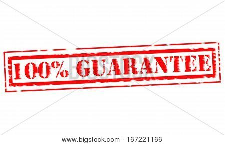 100% GUARANTEE Red Stamp Text on white backgroud