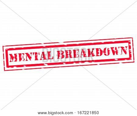 MENTAL BREAKDOWN RED Stamp Text on white backgroud