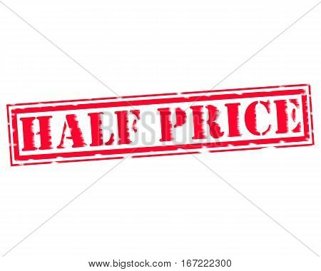 HALF PRICE RED Stamp Text on white backgroud