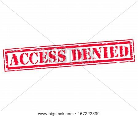ACCESS DENIED RED Stamp Text on white backgroud