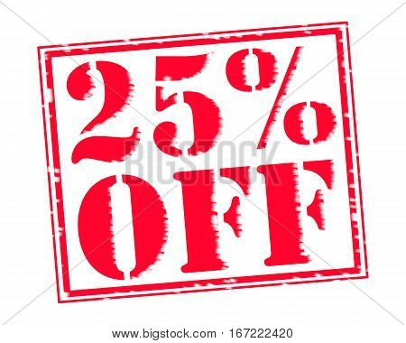25% OFF RED Stamp Text on white backgroud