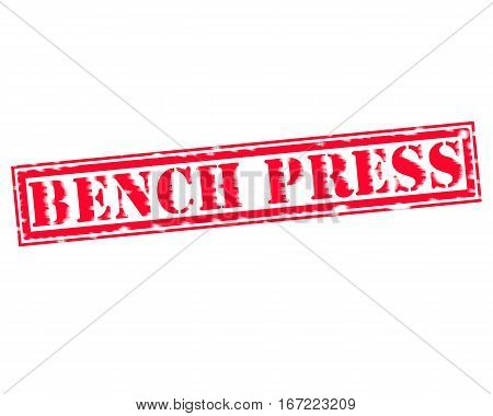 BENCH PRESS RED Stamp Text on white backgroud