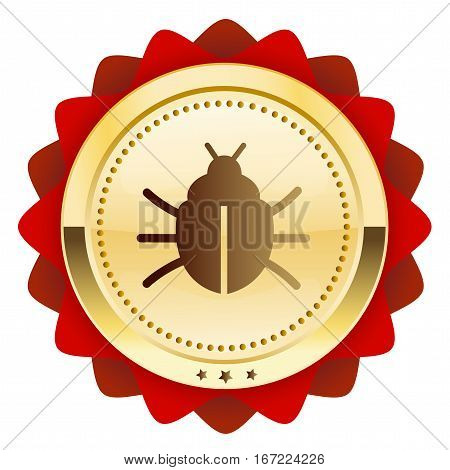 Warning seal or icon with bug symbol. Glossy golden seal or button.