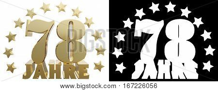 Golden seventy eight and the word of the year decorated with stars. Translated from the German. 3D illustration
