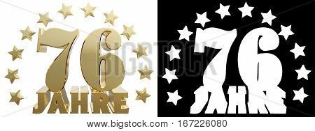 Golden seventy six and the word of the year decorated with stars. Translated from the German. 3D illustration