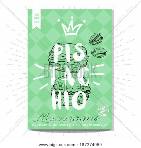 Colorful macaroons label. Macaroons, pistahio, heart, best choice. Retro background. Sketch style, posters, hand drawn vector.