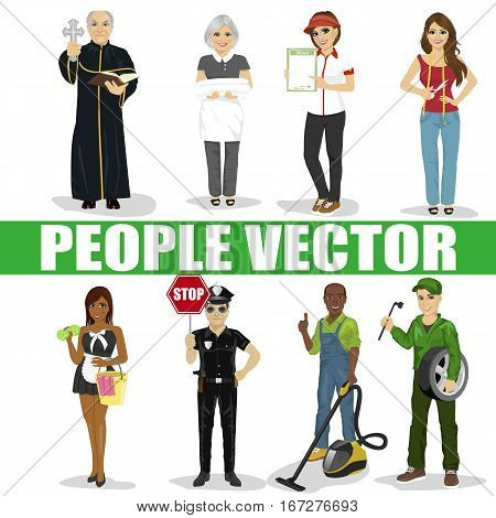 Set of diverse people. Various professions. Policeman, priest, maid, mechanic, seamstress, vacuum cleaner service man, fast food restaurant employee