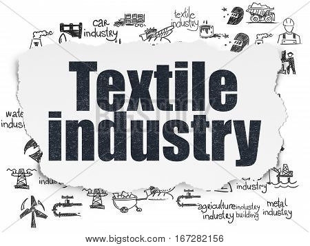 Manufacuring concept: Painted black text Textile Industry on Torn Paper background with  Hand Drawn Industry Icons