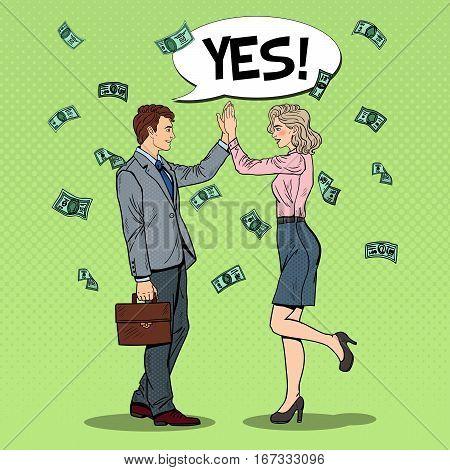 Pop Art Businessman Giving High Five to Business Woman. Falling Down Money. Vector illustration