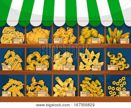 Pasta or italian macaroni food stall or counter. Tricolore and quadretti, bucatini and torti, konkiloni, and farfalle, kanelone or cannelloni, cavatappi and stelle, rotini and penne, fusilli and rigatoni. Market or shop, spaghetti restaurant theme