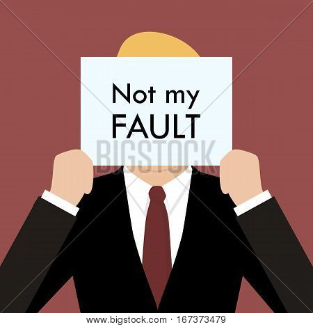 Businessman showing sign not my fault failed. Business concept