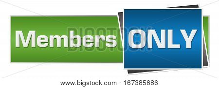 Members only text written over green blue background.