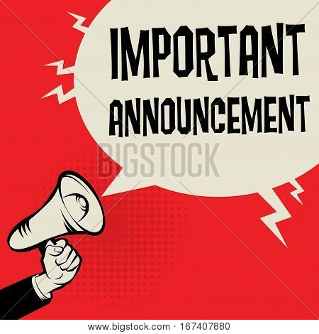 Megaphone Hand business concept with text Important Announcement vector illustration