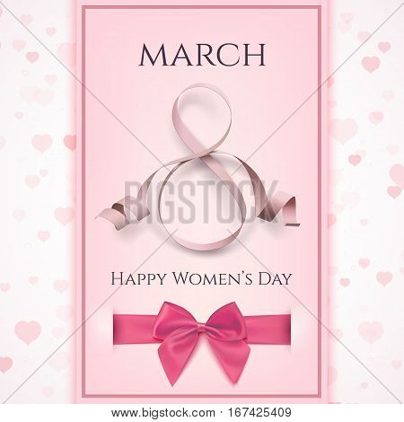 March 8 greeting card template. International Womens day background or brochure template with pink ribbon, hearts and a bow. Vector illustration.