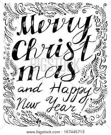 Merry Christmas and happy new year lettering hand drawm composition in floral frame with pine tree branches swirls and holly. Simplicity ink black and white illustration