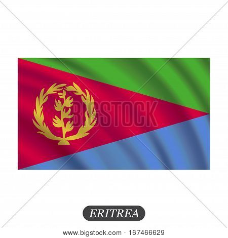 Waving Eritrea flag on a white background. Vector illustration