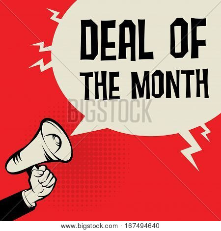 Megaphone Hand business concept with text Deal of the Month vector illustration