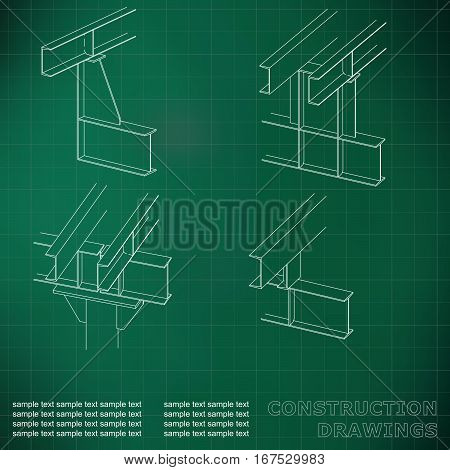 3D metal construction. The beams and columns. Cover background for inscriptions. Construction drawings. Green. Grid line