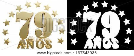 Golden digit seventy nine and the word of the year decorated with stars. Translated from the Spanish. 3D illustration