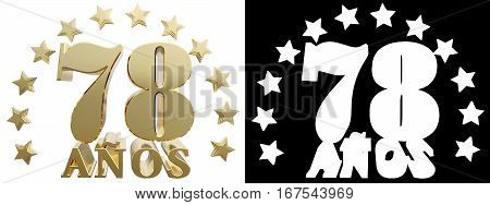 Golden digit seventy eight and the word of the year decorated with stars. Translated from the Spanish. 3D illustration