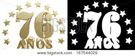 Golden digit seventy six and the word of the year decorated with stars. Translated from the Spanish. 3D illustration