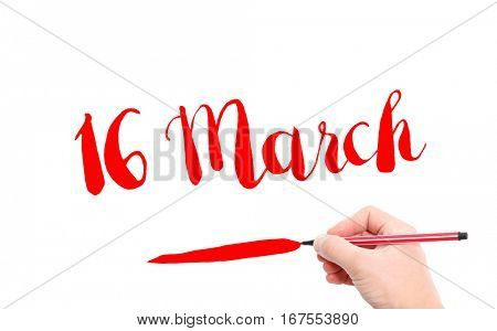 16 March written by hand on a white background
