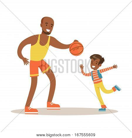 Dad Paying Basketball With Son, Loving Father Enjoying Good Quality Daddy Time With Happy Kid. Child And Parent Having Fun Together Vector Cartoon Illustration.