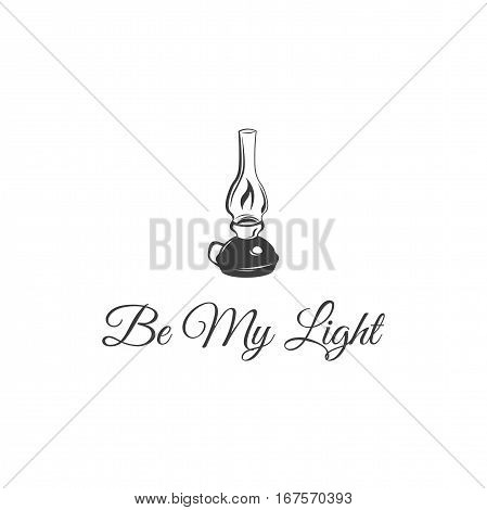 Be My Light. Retro Kerosene lamp. Vintage paraffin lamp. Doodle style. Isolated on white. Vector Illustration