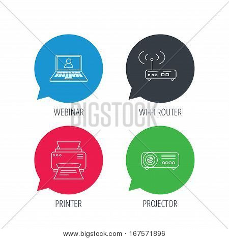 Colored speech bubbles. Printer, wi-fi router and projector icons. Webinar linear sign. Flat web buttons with linear icons. Vector