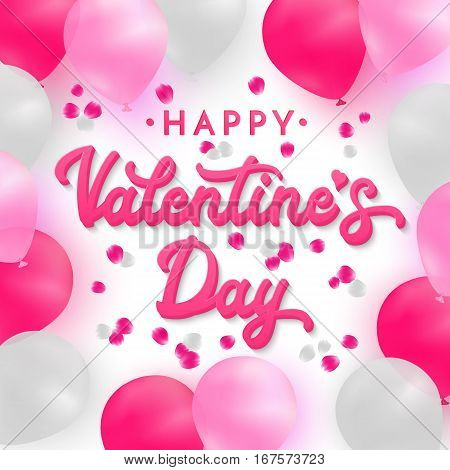 Valentines day card with 3d pink hand lettering text on romantic background with white, pink and deep pink realistic balloons on backdrop with rose petals. Font vector illustration.