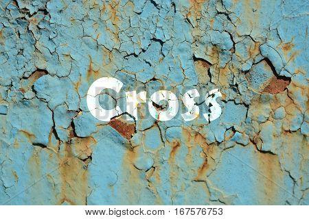 Cross Word Print On The Grunge Metallic Wall