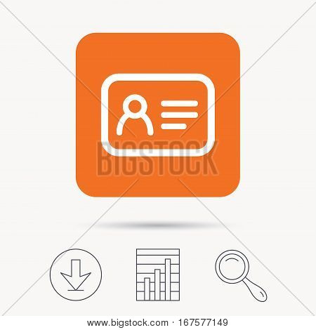 ID card icon. Personal identification document symbol. Report chart, download and magnifier search signs. Orange square button with web icon. Vector