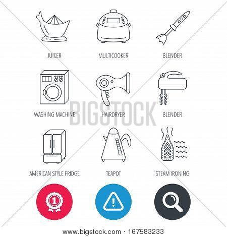 Achievement and search magnifier signs. Washing machine, teapot and blender icons. Refrigerator fridge, juicer and steam ironing linear signs. Hair dryer, juicer icons. Hazard attention icon. Vector