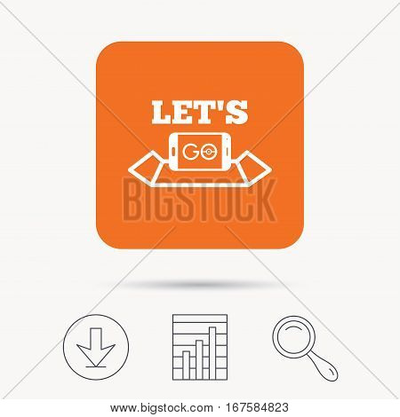 Smartphone icon. Let's Go symbol on map. Pokemon game concept. Report chart, download and magnifier search signs. Orange square button with web icon. Vector