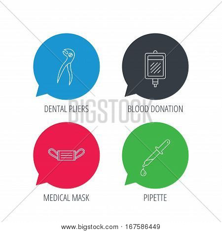 Colored speech bubbles. Medical mask, blood and dental pliers icons. Pipette linear sign. Flat web buttons with linear icons. Vector