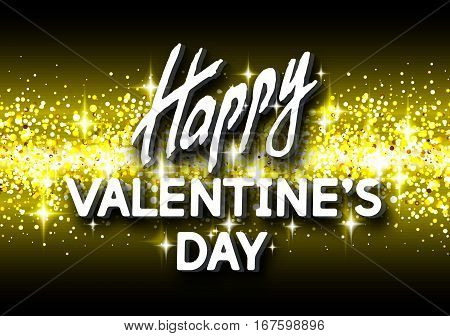 Happy Valentine's Day Unusual Golden Glittering Congratulation Card. Best Swank Design Vector Illustration: Decoration Shiny Placard with Typographic Letters and Gold Texture for Layouts Templates.