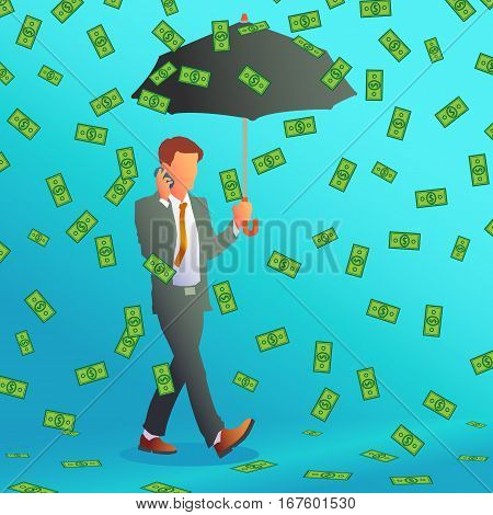 Businessman is under money rain and talking on the phone. Vector illustration.