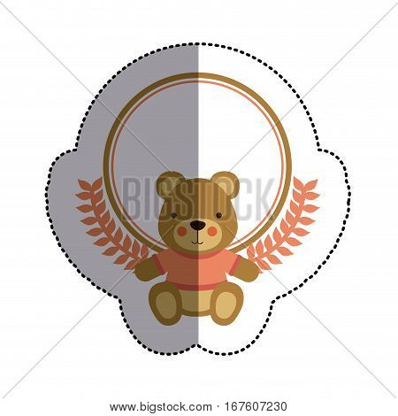 color sticker circle with teddy bear with t-shirt and olive branches and middle shadow vector illustration