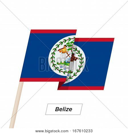 Belize Ribbon Waving Flag Isolated on White. Vector Illustration. Belize Flag with Sharp Corners