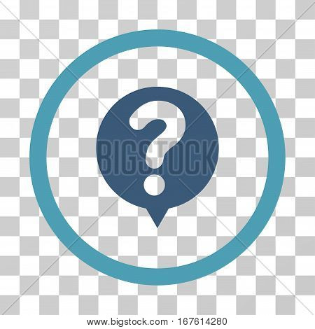 Status Query rounded icon. Vector illustration style is flat iconic bicolor symbol inside a circle cyan and blue colors transparent background. Designed for web and software interfaces.
