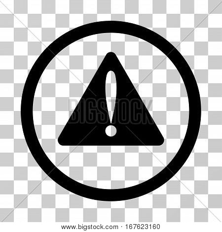 Warning Error rounded icon. Vector illustration style is flat iconic symbol inside a circle black color transparent background. Designed for web and software interfaces.