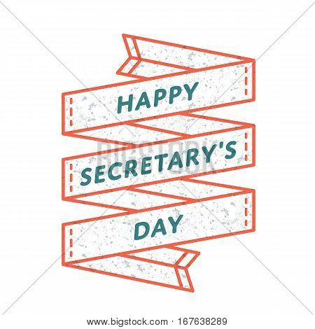 Happy Secretary day emblem isolated vector illustration on white background. 26 april world professional holiday event label, greeting card decoration graphic element