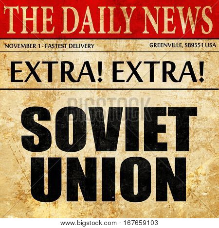 soviet union, newspaper article text