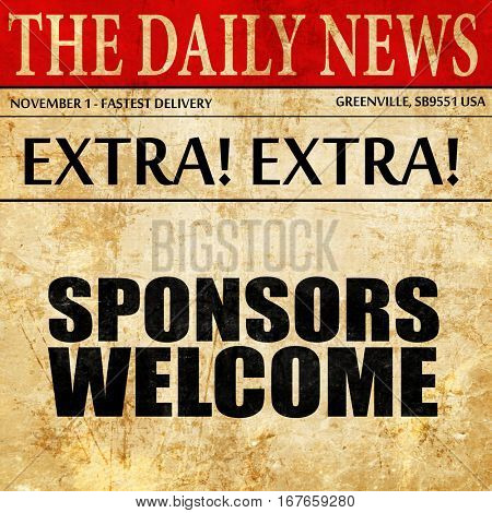 sponsors welcome, newspaper article text