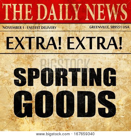 sporting goods, newspaper article text