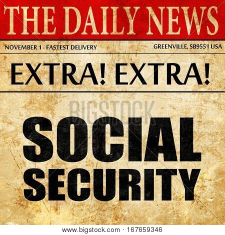social security, newspaper article text