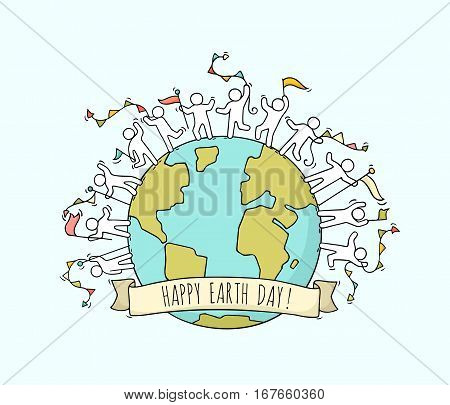 Cartoon happy little people with garlands and flags around the world. Doodle cute miniature scene of workers about Earth Day. Hand drawn cartoon vector illustration.