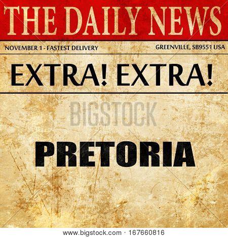 pretoria, newspaper article text