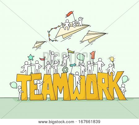 Sketch of working little people with big word Teamwork. Doodle cute miniature scene of workers and flying paper planes. Hand drawn cartoon vector illustration for business design.