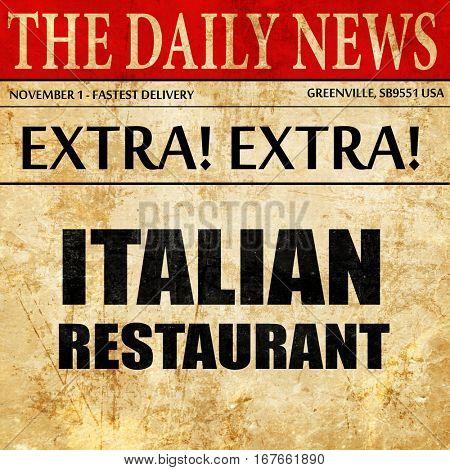 Delicious italian cuisine, newspaper article text